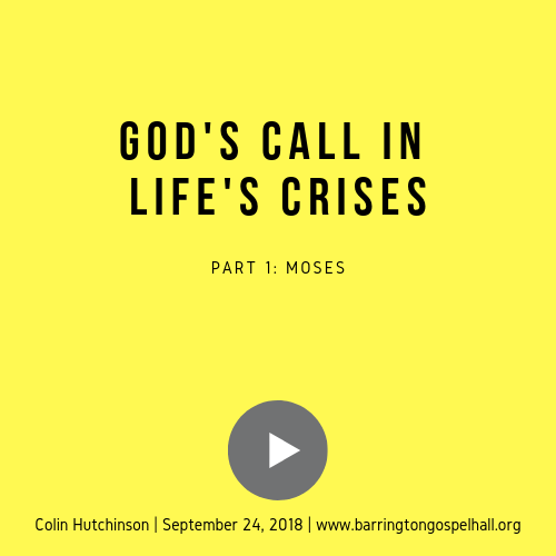 God's Call in Life's Crises – Moses