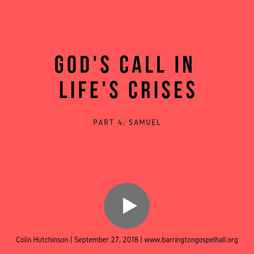 God's Call in Life's Crises – Samuel